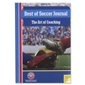 The Best of Soccer Journal The Art of Coaching Book