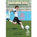 Coaching U10's-A Complete Coaching Course