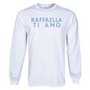Raffaella Ti Amo Long Sleeve T-Shirt