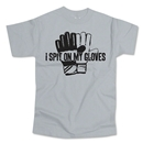 I Spit On My Gloves T-Shirt (Gray)