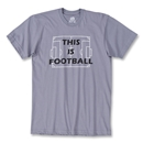 Objectivo This is Football T-Shirt (Gray)