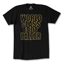 World Class Footballer T-Shirt (Black)