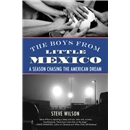 The Boys from Little Mexico
