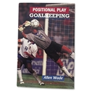 Goalkeeping by Allen Wade