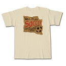 Soccer for Food T-Shirt