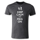 Keep Calm and Meg On Men's Fashion T-Shirt (Dark Gray)