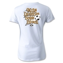 Utopia Girls Dribble Boys Drool Women's T-Shirt (White)