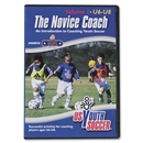 US Youth Soccer The Novice Coach Vol 1-Under 6-8 years
