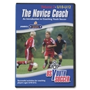 US Youth Soccer The Novice Coach Vol 2-Under 10-12 years