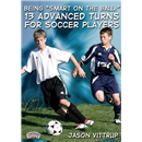 Being Smart on the Ball 13 Advanced Turns DVD