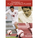 Training the Flank Midfield Player DVD