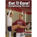 Cut to the Core! Strengthening the Core DVD