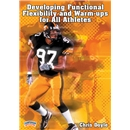 Developing Functional Flexibility and Warm-Ups DVD