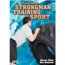 Functional Strongman Training for Sport DVD