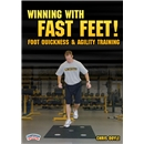 Winning with Fast Feet! Foot Quickness and Agility DVD