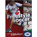 Freestyle Soccer with Futboleros DVD