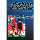 Coaching Dynamics-Effective Coaching and Management of Top Level Teams