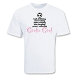 Girlie Girl Soccer T-Shirt