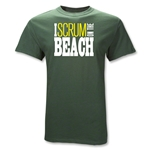 I Scrum on the Beach T-Shirt (Dk Green)