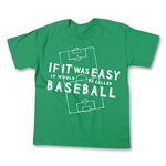 If It Was Easy Youth Soccer T-Shirt