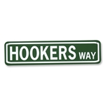 HOOKERS WAY Street Sign