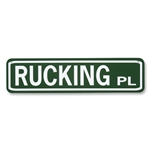 RUCKING PL Street Sign