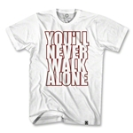 You'll Never Walk Alone Stacked Soccer T-Shirt