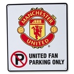 Manchester United No Parking Sign
