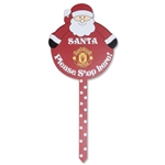 Manchester United Santa Stop Here Sign