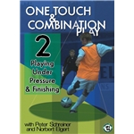 Pressure One Touch and Combination Play to Develop Finishing DVD