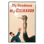 My Goodness, My Guinness Ostrich Metal Sign