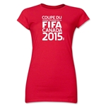 FIFA Women's World Cup Canada 2015(TM).Junior Women's French Logotype T-Shirt (Red)
