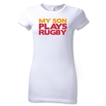 My Son Play Rugby Junior Women's T-Shirt (White)