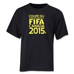 FIFA Women's World Cup Canada 2015(TM).French Logotype Youth T-Shirt (Black)