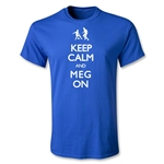 Keep Calm and Meg On Youth T-Shirt (Royal)