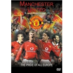 Manchester United The Pride of All Europe DVD