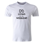 dumpTackle Living for the Weekend T-Shirt (White)