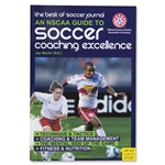 The Best of Soccer Journal An NSCAA Guide to Soccer Coaching Excellence