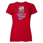 FIFA Women's World Cup Canada 2015(TM).Women's French Slogan T-Shirt (Red)