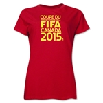FIFA Women's World Cup Canada 2015(TM).Women's French Logotype T-Shirt (Red)