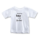 Nobody Puts Baby In the Sin Bin Toddler T-Shirt (White)