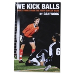 We Kick Balls Book