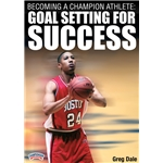 Becoming a Champion Athlete Athlete Goal Setting DVD