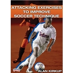 Championship Productions Attacking Exercises to Improve Soccer Technique