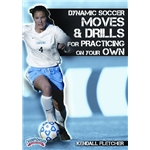 Soccer Moves and Drills to Practice on Your Own