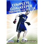 Complete Goalkeeper Training for Soccer (Gingerich)