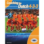 Coaching the Dutch 4-3-3 Soccer Book