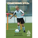 Coaching U12's-A Complete Coaching Course