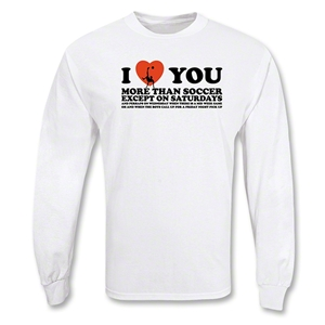 I Love You LS Soccer T-Shirt