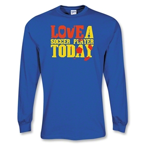Love a Soccer Player LS T-Shirt